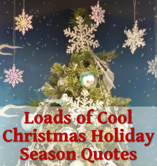 Holiday Season Quotes Sayings Holiday Season Quotes