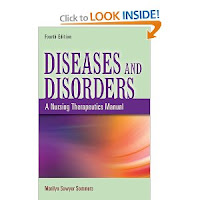Diseases and Disorders: A Nursing Therapeutics Manual by Marilyn Sommers