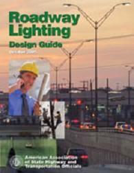 AASHTO Roadway Lighting Design Guide