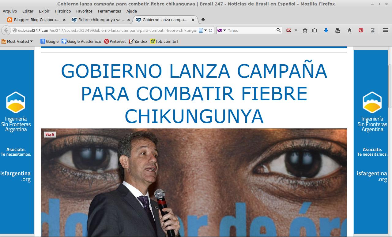 http://es.brasil247.com/es/247/sociedad/3349/Gobierno-lanza-campa%C3%B1a-para-combatir-fiebre-chikungunya.htm