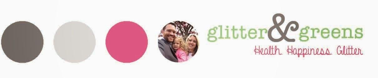 Glitter & Greens