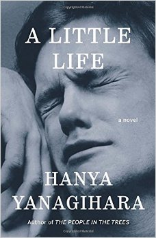 August Selection: Hanya Yanagihara's A Little Life