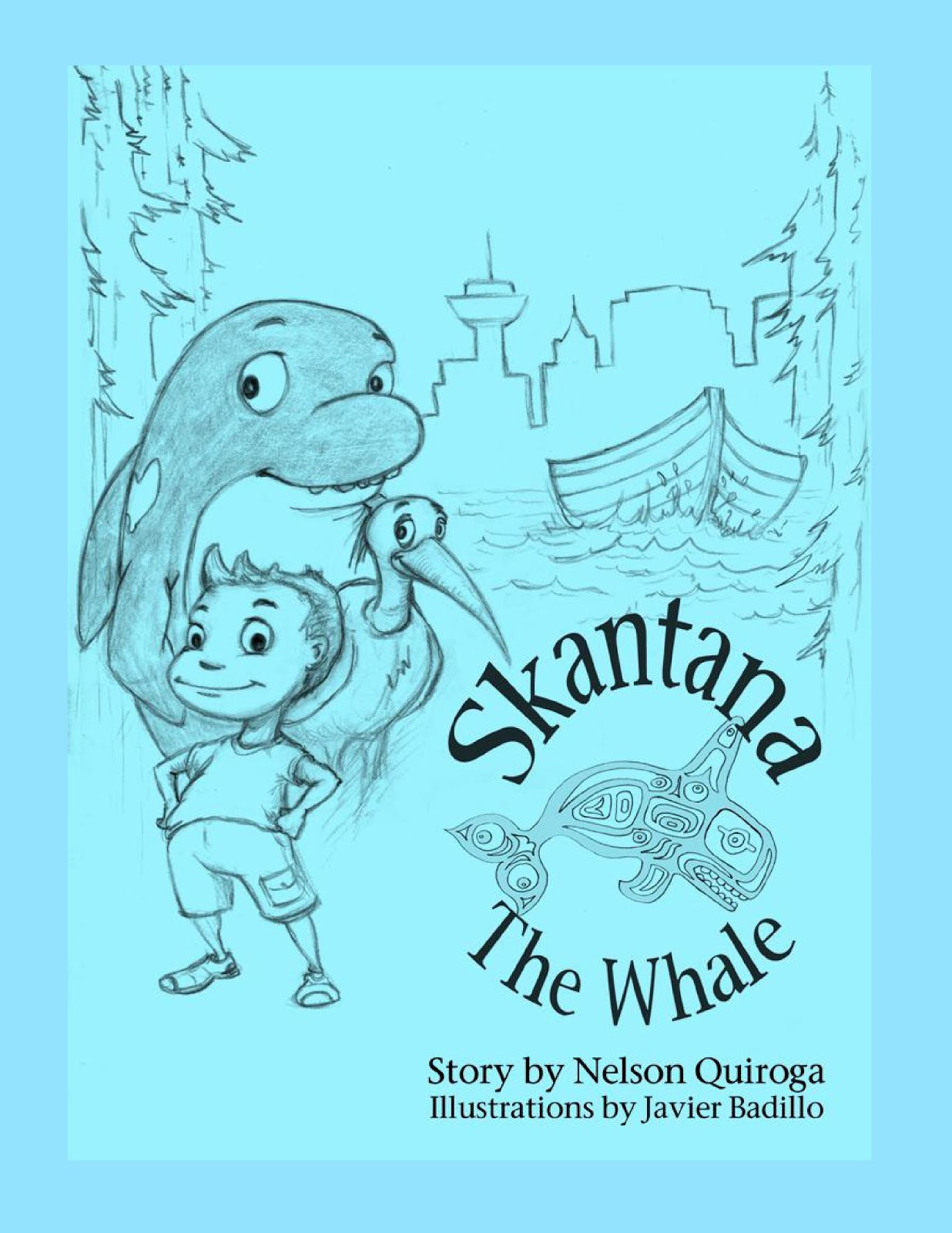 """Skantana The Whale"" by Nelson Quiroga available at Amazon Books"