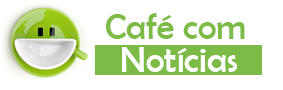 CAFÉ COM NOTÍCIAS