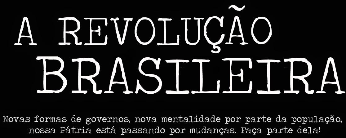 A Revolução Brasileira