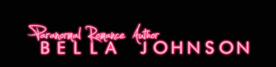 BELLA JOHNSON : PARANORMAL ROMANCE