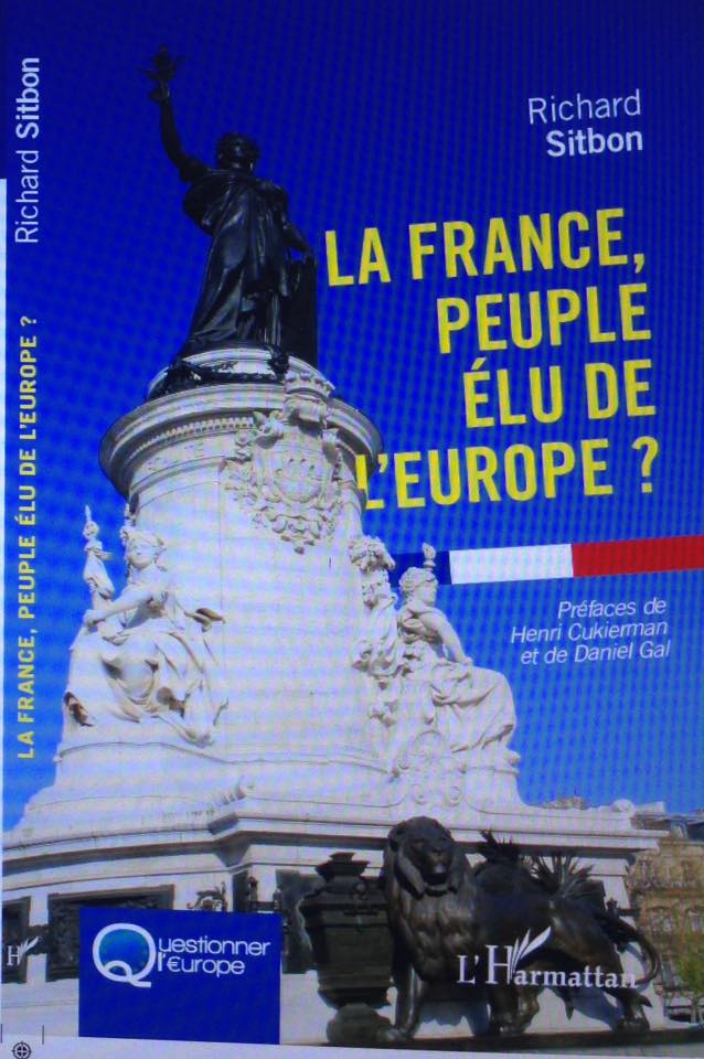 la France peuple elu de l'Europe?