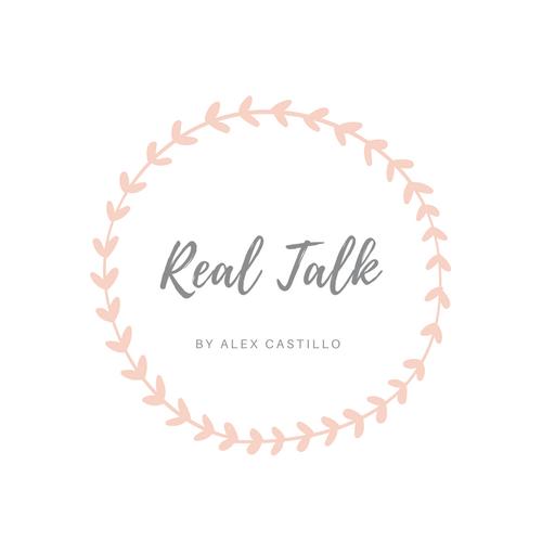 Real Talk by Alex Castillo