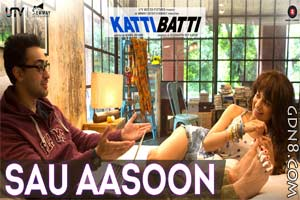 Sau Aasoon Lyrics - Katti Batti