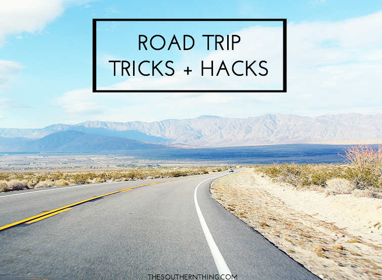 Road Trip Tricks and Hacks