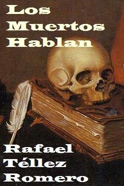 Novela de Rafael Téllez Romero
