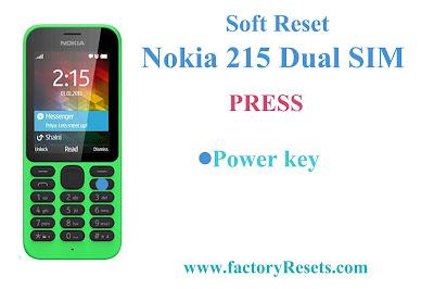 Soft reset Nokia 215 Dual SIM
