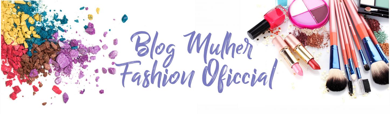 Blog Mulher Fashioon Oficcial