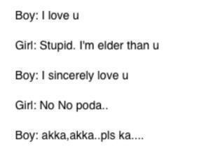 boy i love u girl stupid i m elder than u boy i sincerely love u girl