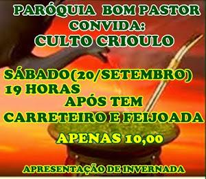CULTO CRIOULO/PARÓQUIA BOM PASTOR