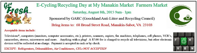 5th Annual E-Cycling/Recycling Day at Manakin Market, Saturday, August 8th, 2015