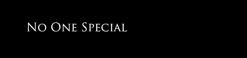 No one special