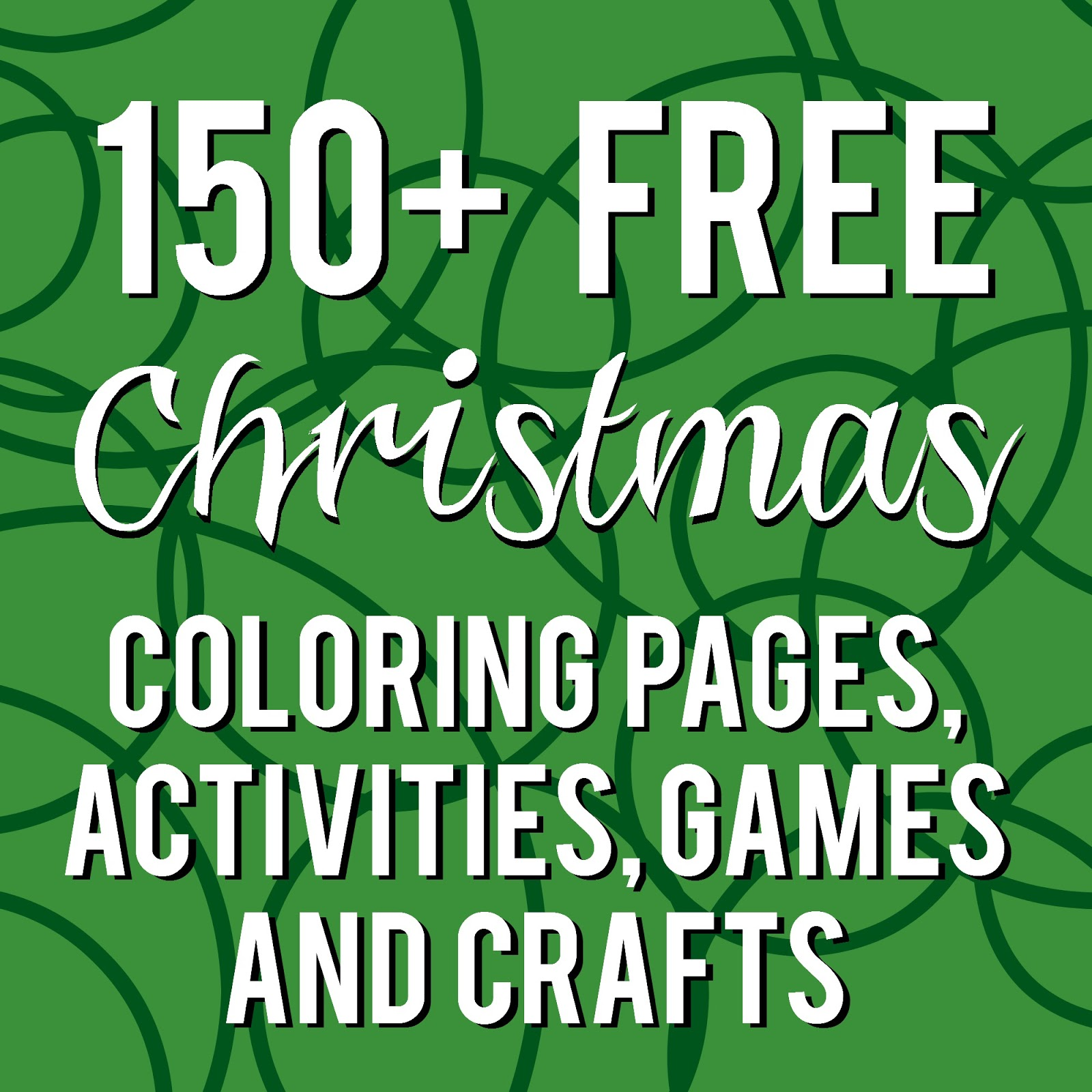 150+ Christmas Coloring and Activity Round Up | Sunshine and Munchkins