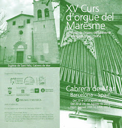 XV Curs d'Orgue del Maresme a la parròquia de Cabrera de Mar. Prof.: MICHAEL RADULESCU i altres...