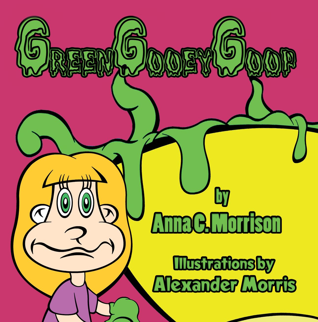 Green Gooey Goop