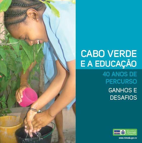 Brochura Cabo Verde e a Educação - 40 anos de percurso e desafios