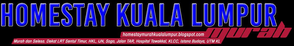 Homestay Kuala Lumpur Murah