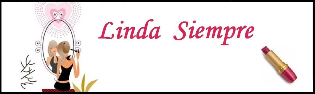 Linda siempre