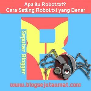 Cara Mudah Setting Custom robot.txt pada Blog