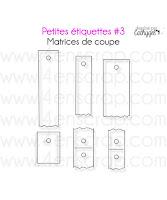 http://www.4enscrap.com/fr/les-matrices-de-coupe/467-petites-etiquettes-3.html?search_query=petites+etiquettes&results=5