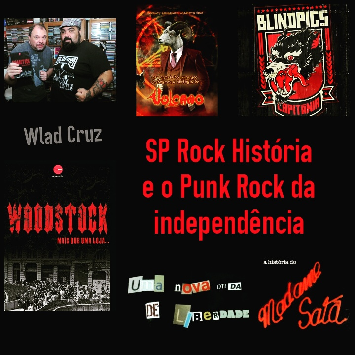 SP Rock História e Punk Rock da independência