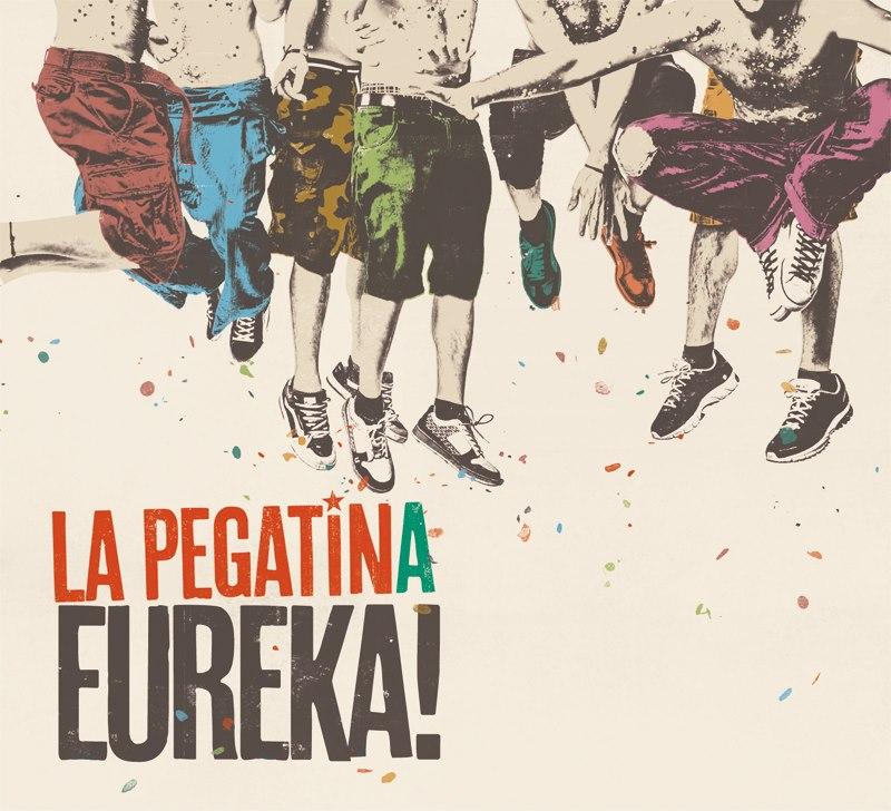 Eureka de La Pegatina