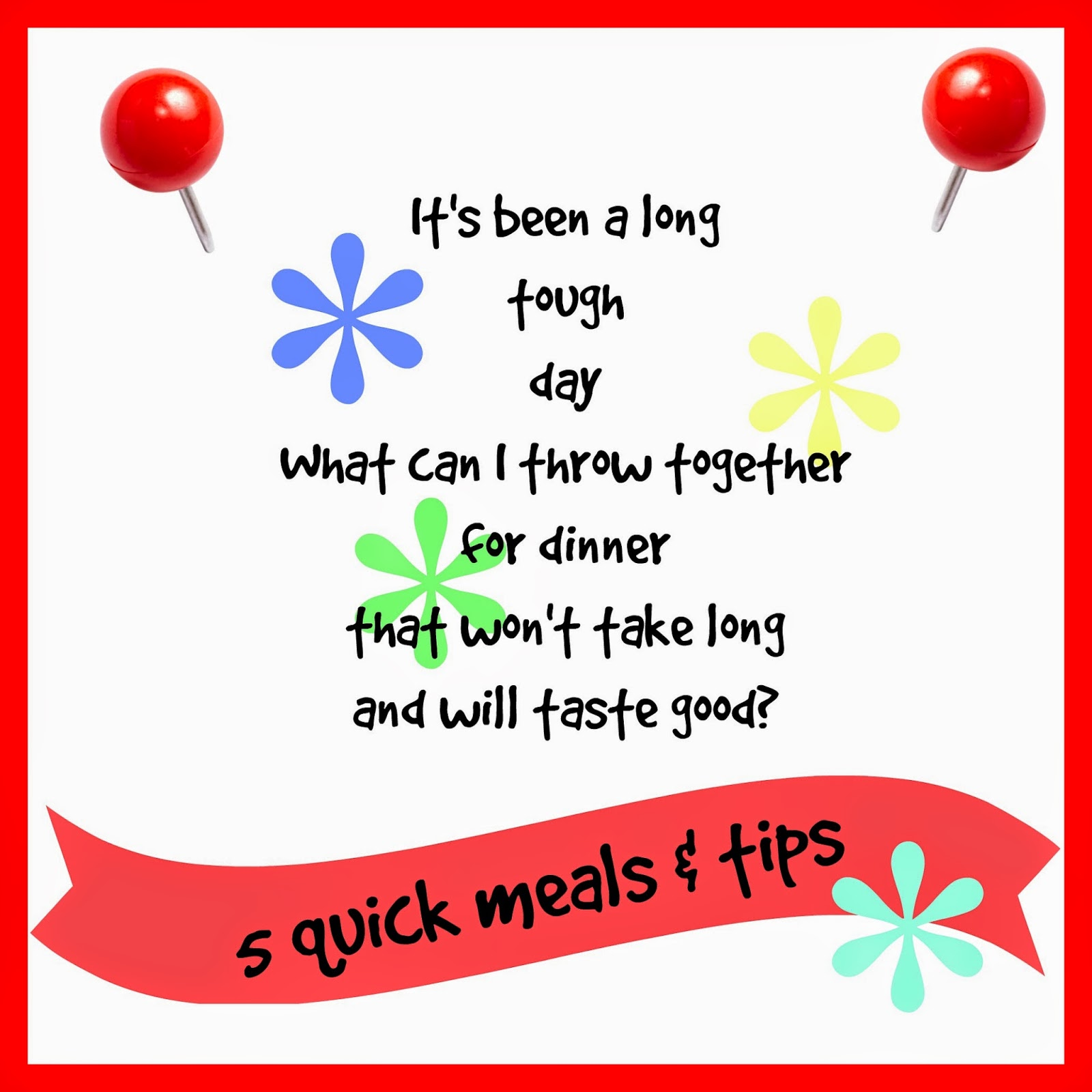 30 minute meals, quick meal tips, meal planning