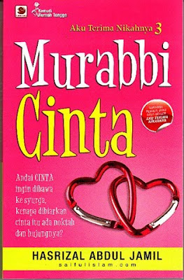 Aku Terima Nikahnya, Murabbi Cinta, Bercinta Sampai Ke Syurga, Ustaz Hasrizal, Saiful Islam
