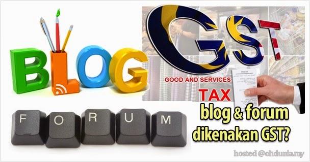 Pemilik Blog Atau Forum Turut Dikenakan GST Mulai 1 April 2015?