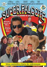 Super Falcote - O filme!