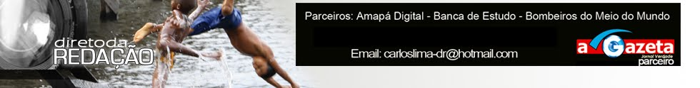 Direto da Redação - Macapá - Amapá - Brasil
