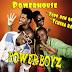 Power Boyz - Tudo bem quente