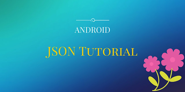 Android JSON Tutorial