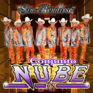 Conjunto Nube – Sin Rendirse (Disco 2015)