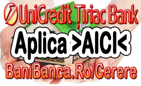 Credit Prima Casa de la UniCredit Tiriac Bank – Acordare rapida si avantajoasa [AICI]
