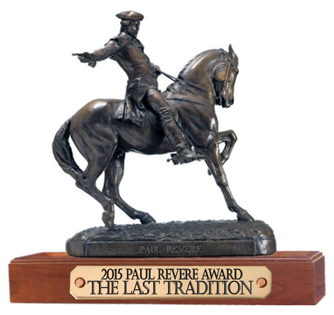 The Last Tradition Winner of 2015 Paul Revere Award Winner