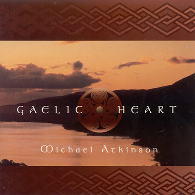 Michael Atkinson - Gaelic Heart (1999)