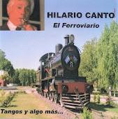 """HILARIO CANTO """"El Ferroviario"""""""