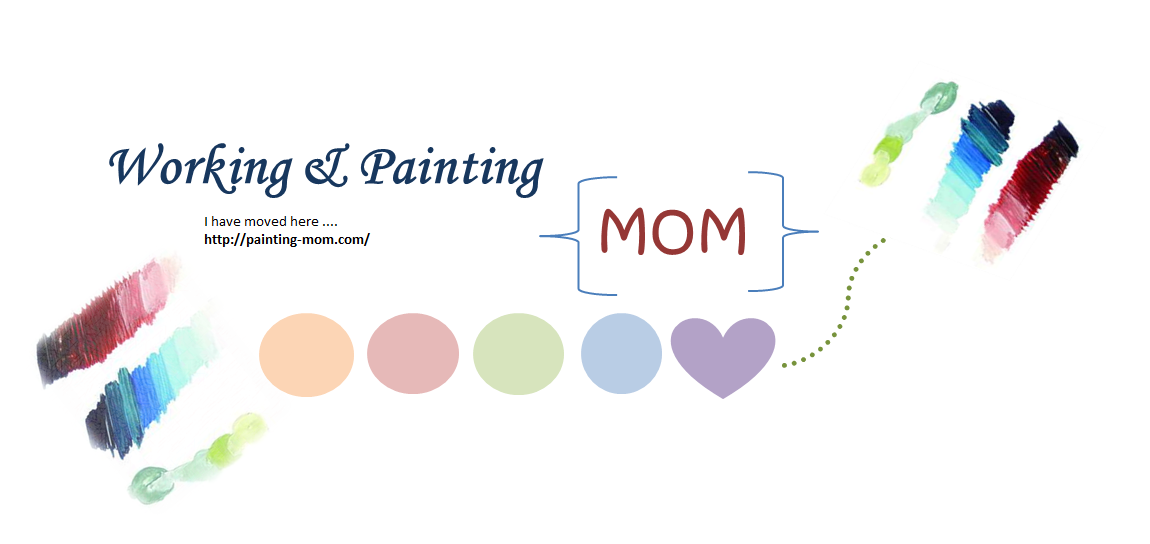Working & Painting Mom