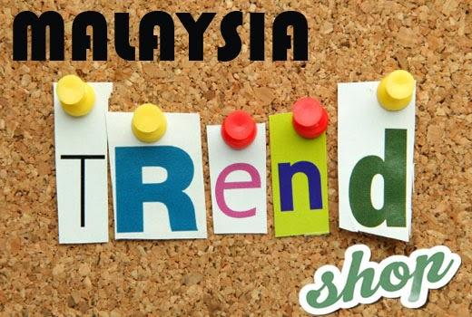 Selamat Datang ke Malaysia Trend Shop