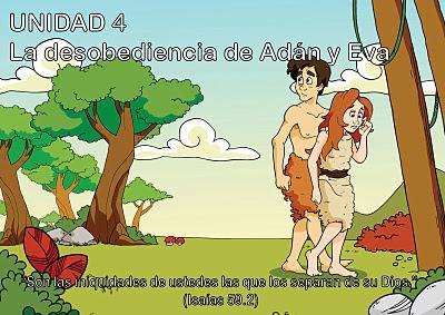 Unidad 4 la desobediencia de ad n y eva escuelita biblica infantil for Adan y eva en el jardin