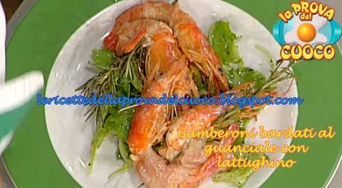 Gamberoni bardati al guanciale con insalata di lattughino ricetta Prova del Cuoco
