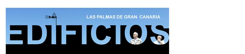 EDIFICIOS DE LAS PALMAS DE GRAN CANARIA
