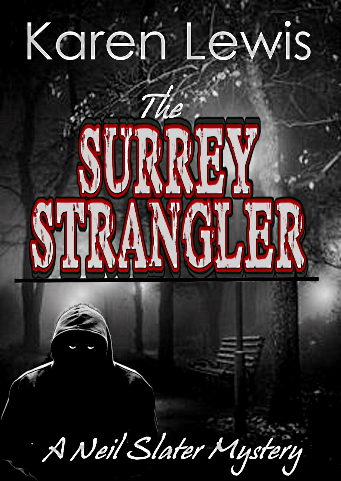http://www.amazon.co.uk/Surrey-Strangler-Karen-Lewis-ebook/dp/B00PIUKFT8/ref=sr_1_1?s=books&ie=UTF8&qid=1415856535&sr=1-1&keywords=surrey+strangler+lewis+karen