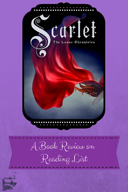 Scarlet by Marissa Meyer - a book review on Reading List